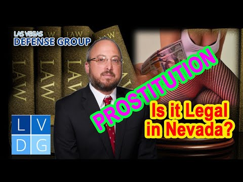 Are Prostitution and Solicitation Illegal in Nevada?