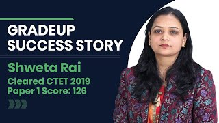 Watch Shweta Rai's Success Story