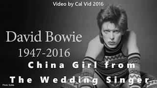David Bowie RIP (1947-2016) China Girl (Lyrics) from The Wedding Singer