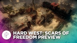 Hard West: Scars of Freedom Gameplay Preview — XCOM With Cowboys