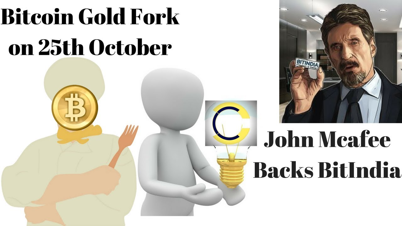 Bitcoin gold fork bitindia ico backed by john mcafee ripple gains bitcoin gold fork bitindia ico backed by john mcafee ripple gains ccuart Image collections