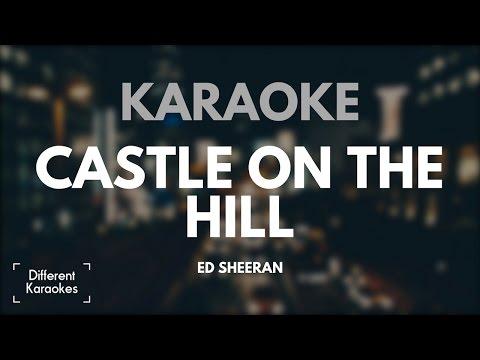Ed Sheeran - Castle on the Hill (Karaoke)