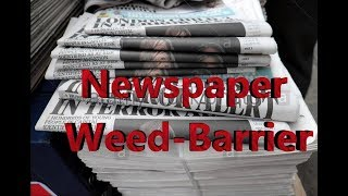 Newspaper Weed Barrier