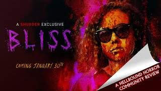 Bliss (2019) John Denton's Review | Hellbound Community Reviews