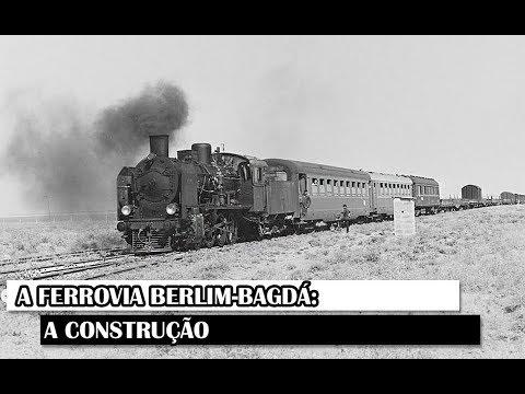 A Ferrovia Berlim-Bagdá: A Construção