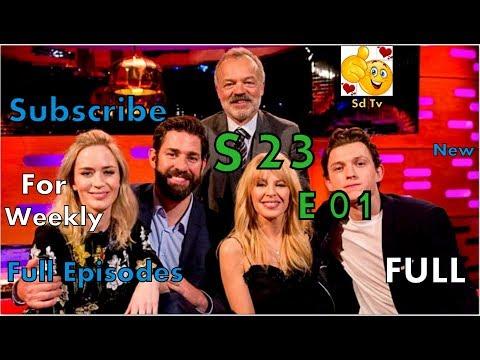 Full Graham Norton Show S23E01 John Krasinski, Emily Blunt, Kylie Minogue, Tom Holland