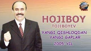 Hojiboy Tojiboyev - Yangi qishloqdan yangi gaplar nomli konsert dasturi 2005