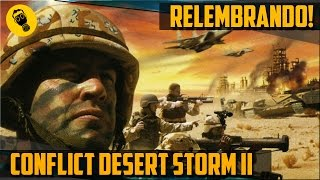 Relembrando CONFLICT DESERT STORM 2 PT-Br. (PS2 Gameplay).