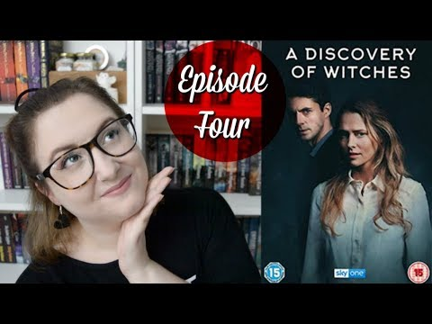 A Discovery of Witches – (Episode 4 Discussion) S01E04 | The Book Life