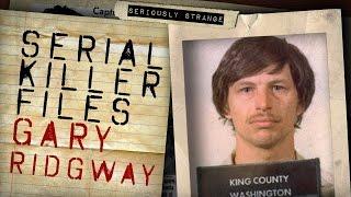 The Green River Killer - Gary Ridgway   SERIAL KILLER FILES #31