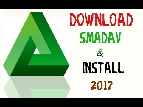 How To Download And Install SMADAV ANTIVIRUS 2017 BANGLA