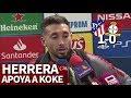 Atlético Madrid 1 Leverkusen 0 | Herrera Entiende El Enfado De La Afición | Diario AS