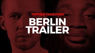 Toptier Takeover Berlin Trailer | 05.10.19 Astra Kulturhaus