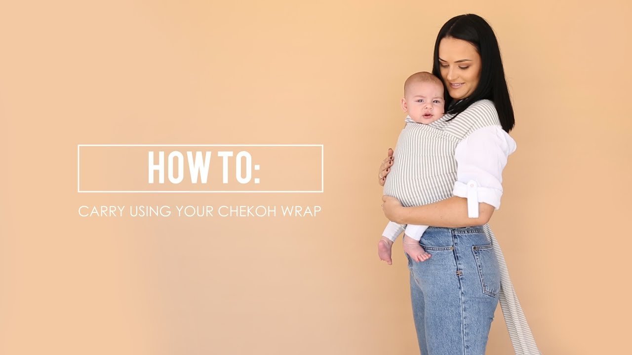 How To Carry Using Your Chekoh Stretchy Wrap Youtube