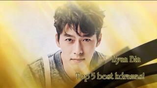 Hyun Bin - Top 5 best kdramas!