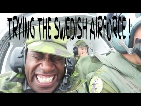 TRYING SWEDISH AIR FORCE!
