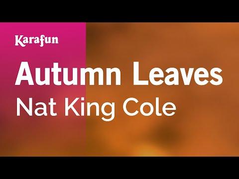 Karaoke Autumn Leaves - Nat King Cole *