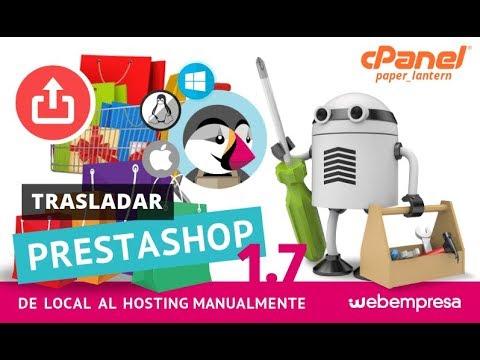 Trasladar PrestaShop 1.7 de local al Hosting manualmente