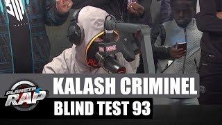 """Kalash Criminel & Kaaris """"Blind Test du 93"""" #PlanèteRap"""