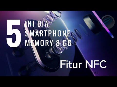 Ini Dia 5 Smartphone Memory 8 Gb Fitur Nfc 2018 Youtube