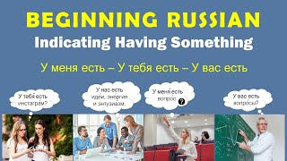 Beginning Russian I: Indicating Having Something. Part 1