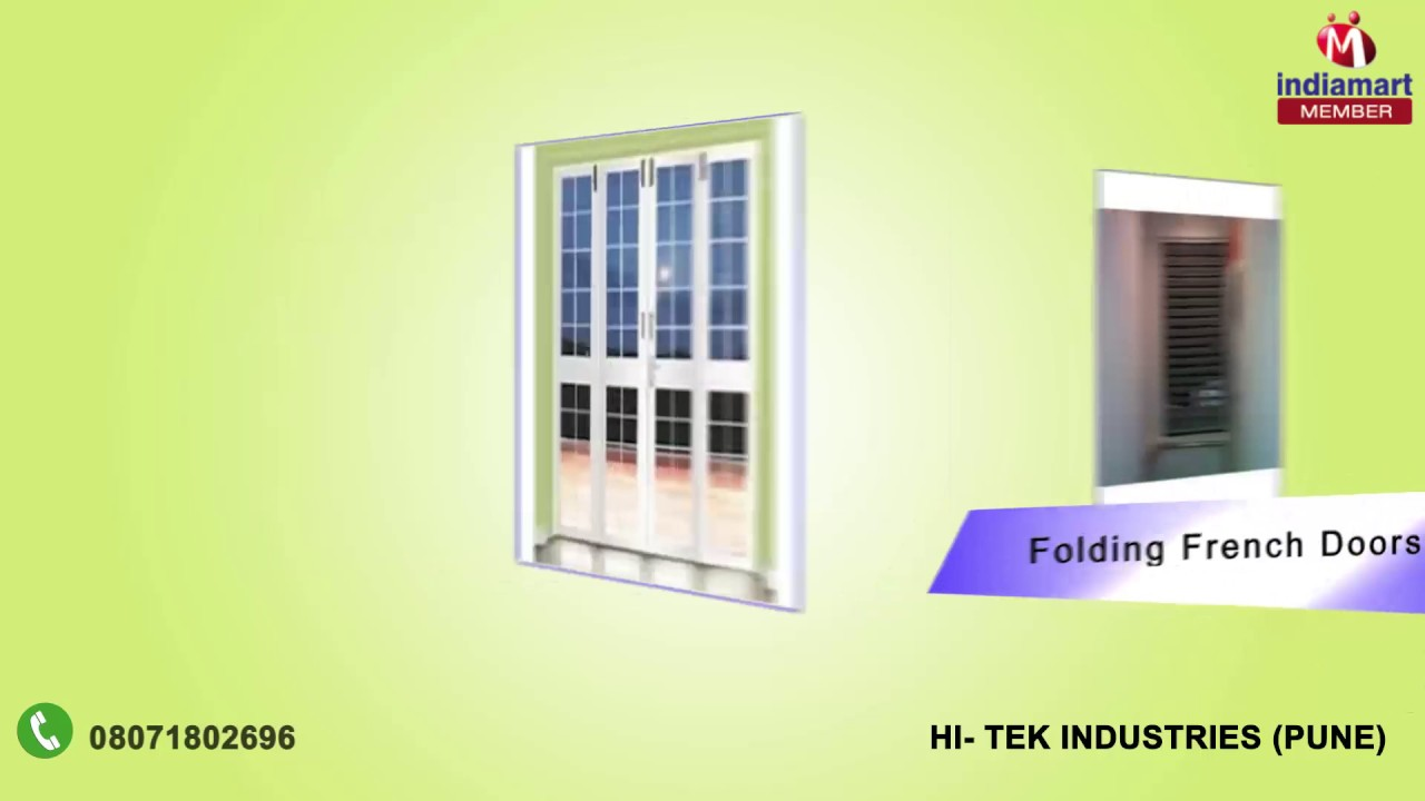 Folding French And Steel Doors By Hi Tek Industries Pune Youtube