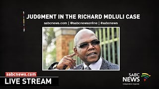 Judgment in the Richard Mdluli case