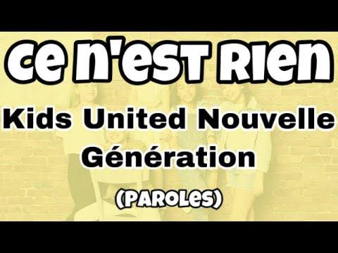Kids United Nouvelle génération - Ce n'est rien -
