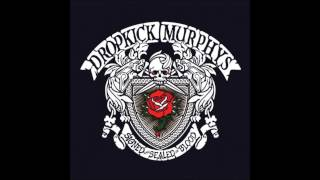 Dropkick Murphys - Don't Tear Us Apart