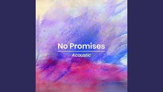 No Promises (Acoustic)