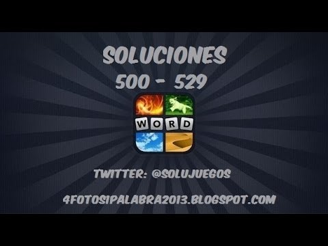 4 fotos 1 palabra | Nivel 500 - 529 Soluciones ¡NUEVA ACTUALIZACIÓN!