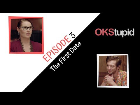 OKStupid Ep.3, The First Date from YouTube · Duration:  6 minutes 23 seconds