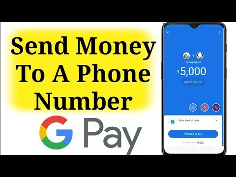 Send Money To A Phone Number Using Google Pay 2019