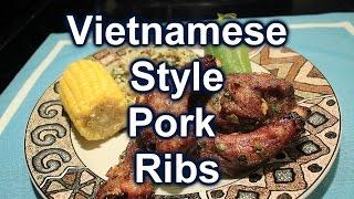Vietnamese Style Baked ~ Baby Back Ribs ~ Phong Cách Sườn Việt
