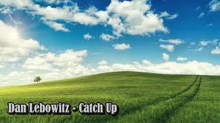 Dan Lebowitz - Catch Up