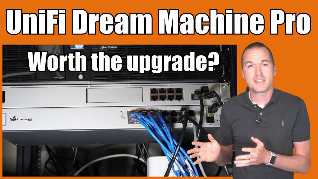 UniFi Network Update: Is the Dream Machine Pro Worth It?