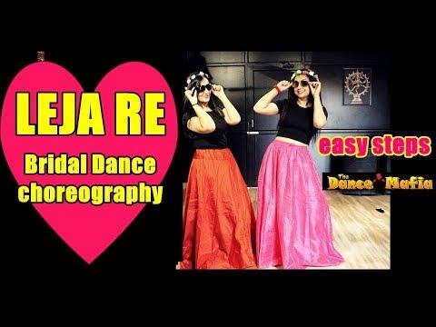 Leja Re  Dhvani Bhanushali  Bridal dance  Wedding Dance Choreography