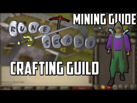 [2007] RuneScape Mining Guide: Crafting Guild