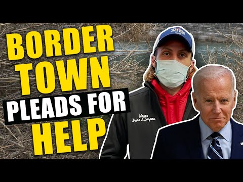 "Mayor of Texas border town PLEADS Biden for help: ""We DON'T HAVE THE RESOURCES!"""