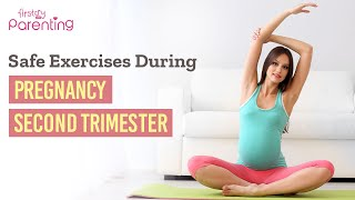 Safe Exercises to Try During the Second Trimester of Pregnancy (Plus Tips and Precautions)
