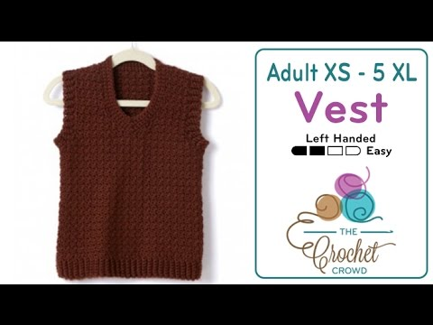 How To Crochet A Mens Vest Youtube