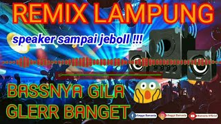 🔴 REMIK LAMPUNG TERBARU | BASS NYA MANTAP BANGET REK | ORGEN LAMPUNG TERBARU 2020 | MUSIK LEPASS |