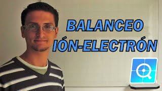 Balanceo químico por Ion-Electron en medio ácido