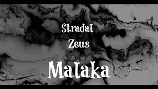 Zeus feat. Stradal - Malaka