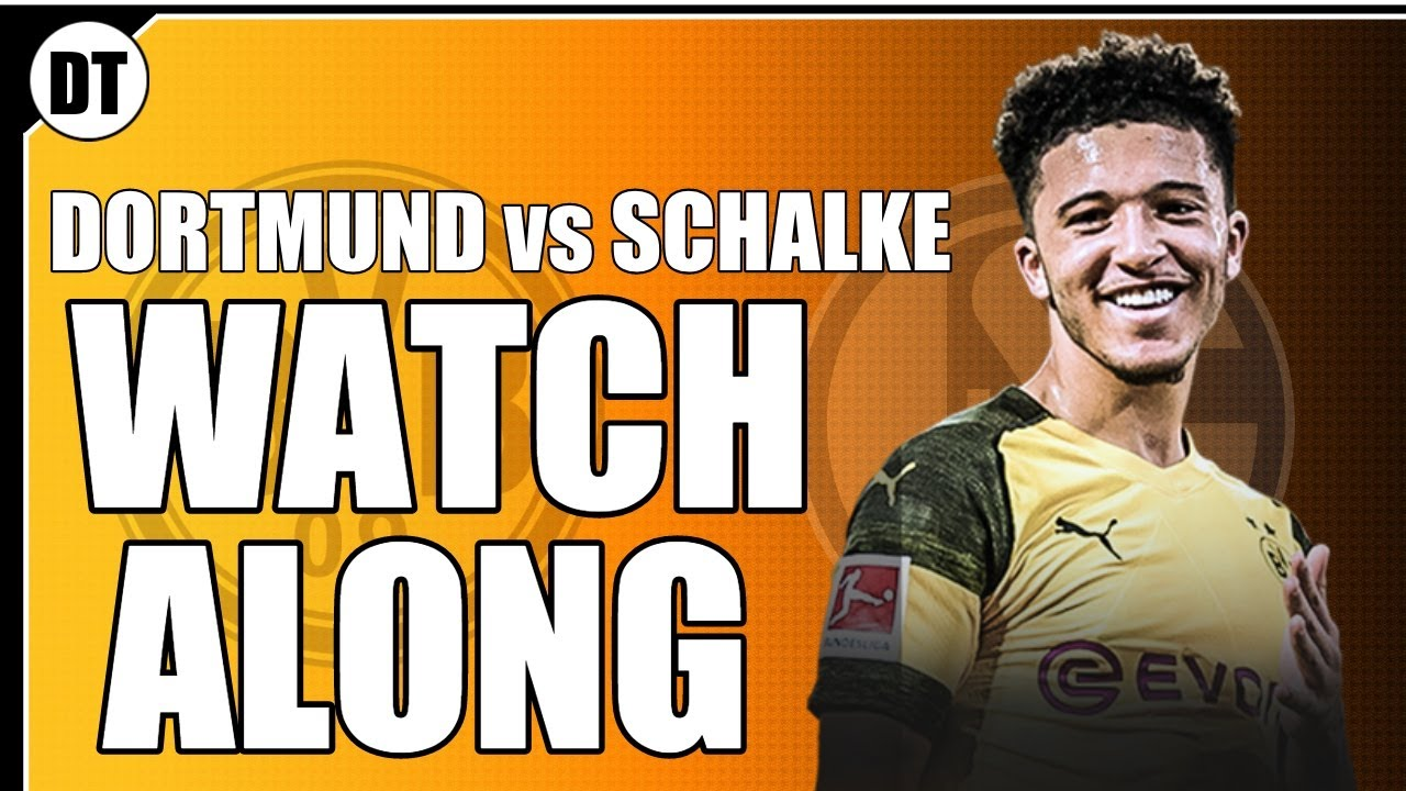 LIVE WATCH ALONG | CAN DORTMUND WIN THE REVIERDERBY - YouTube