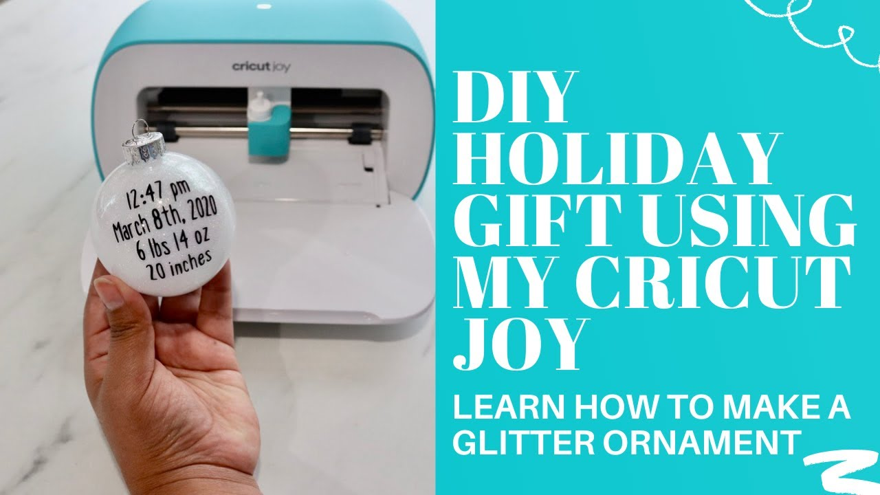 DIY HOLIDAY GIFT USING MY CRICUT JOY
