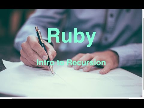 Introduction to recursion -- Ruby