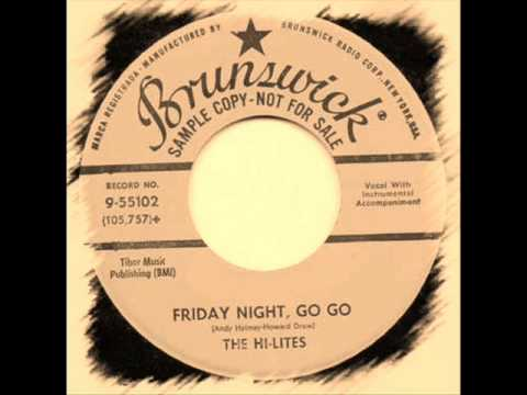 The  Hi-Lites - Friday Night, Go Go