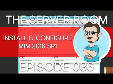 Microsoft Identity Manager 2016 | Install And Configure MIM | TSR #036