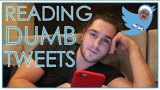 Reading Dumb Tweets